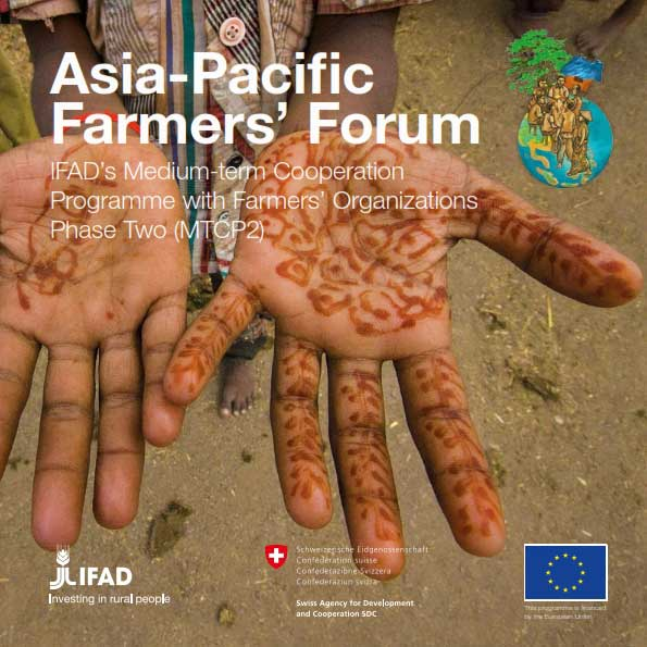 Asia-Pacific Farmers' Forum IFAD's Medium-term Cooperation Programme with Farmers' Organizations Phase Two (MTCP2)